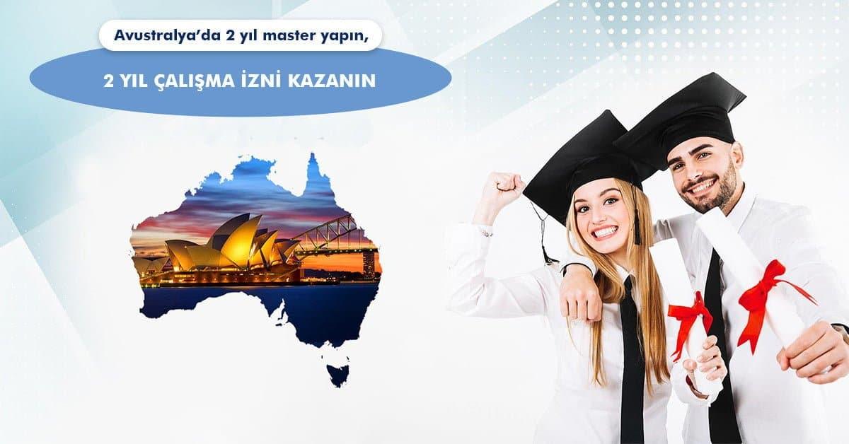 Avustralya'da Master Yapın 2 Yıl Çalışma İzni Kazanın